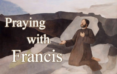 Praying with Francis